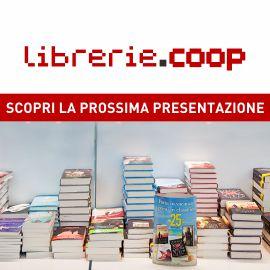 I prossimi appuntamenti di Librerie.Coop