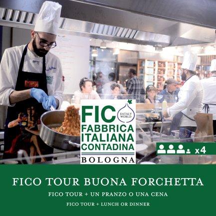 FICO Tour e un Pranzo o Cena Buona Forchetta x4