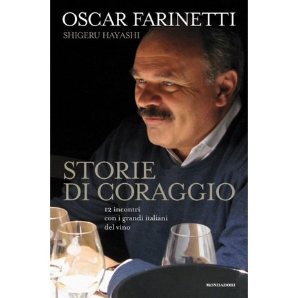 Oscar Farinetti - Storie di Coraggio