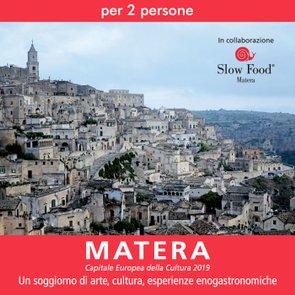 Un soggiorno a Matera con Slow Food
