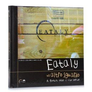 Eataly: Un Altro Sguardo
