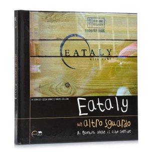 Eataly-Un altro sguardo
