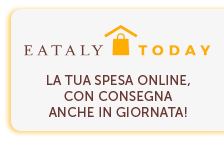 Eataly Today Spesa Online con consegna anche in giornata!